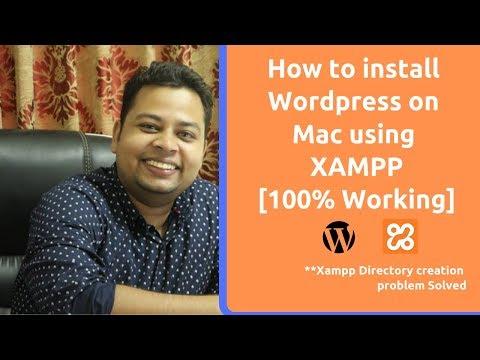 How To Install Wordpress On Mac Using Xampp 2019   Fix WP Localhost Directory Creation Problem