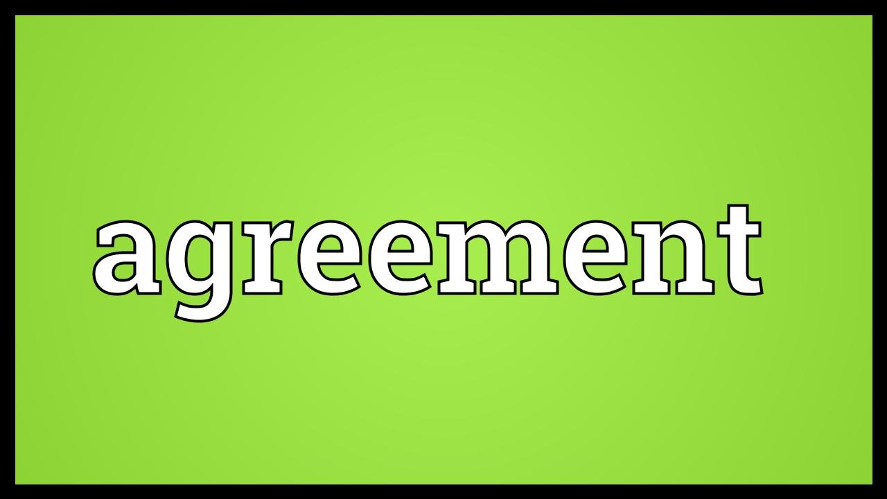 Agreement meaning youtube agreement meaning platinumwayz
