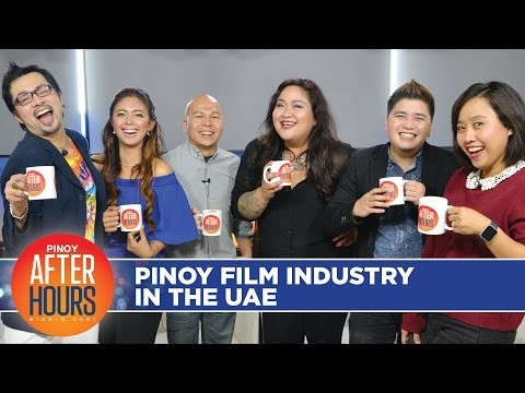 Pinoy AFTER HOURS Ep015 - Pinoy Film Industry in the UAE