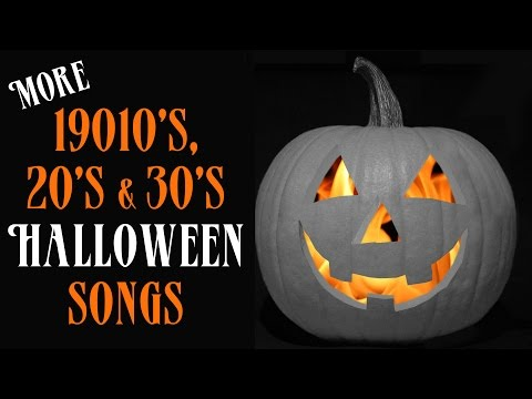 13 MORE Vintage Halloween Songs from the 1910s, 20s, & 30s – Full Song Party Playlist
