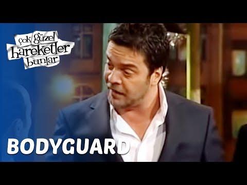 Çok Güzel Hareketler Bunlar 17. Bölüm - Bodyguard