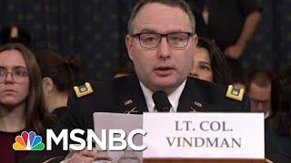 Vindman: Dad Made Right Choice To Leave Soviet Union. I Will Be Fine For Telling The Truth.   MSNBC