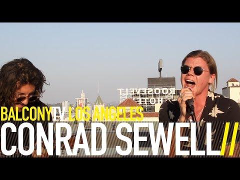 CONRAD SEWELL - CHANGING (BalconyTV)