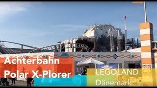 Achterbahn Polar X-Plorer - LEGOLAND Dänemark