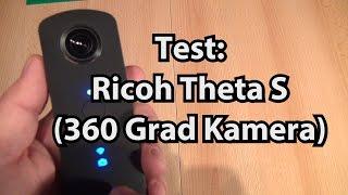 Ricoh Theta S im Test (Review der 360 Grad Kamera)