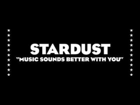 Music Sounds Better With You  Stardust w lyrics