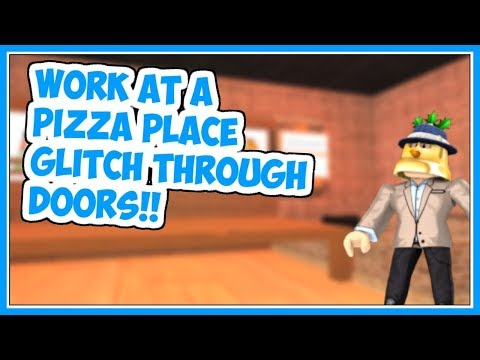 Roblox Glitched In The Dump Work At A Pizza Place Youtube Glitch Through Manger S Door Work At A Pizza Place Roblox Youtube