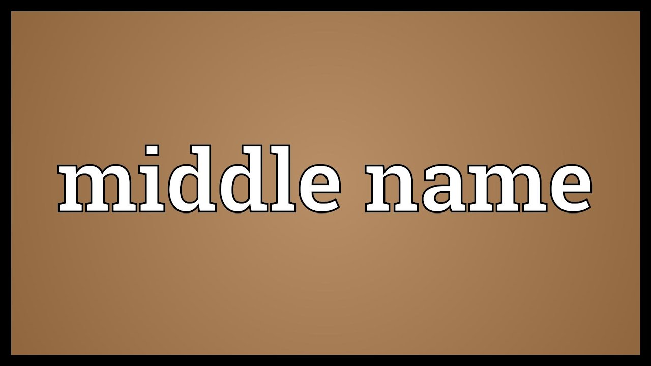 Superior Middle Name Meaning   YouTube
