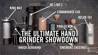The Ultimate Hand Grinder Showdown