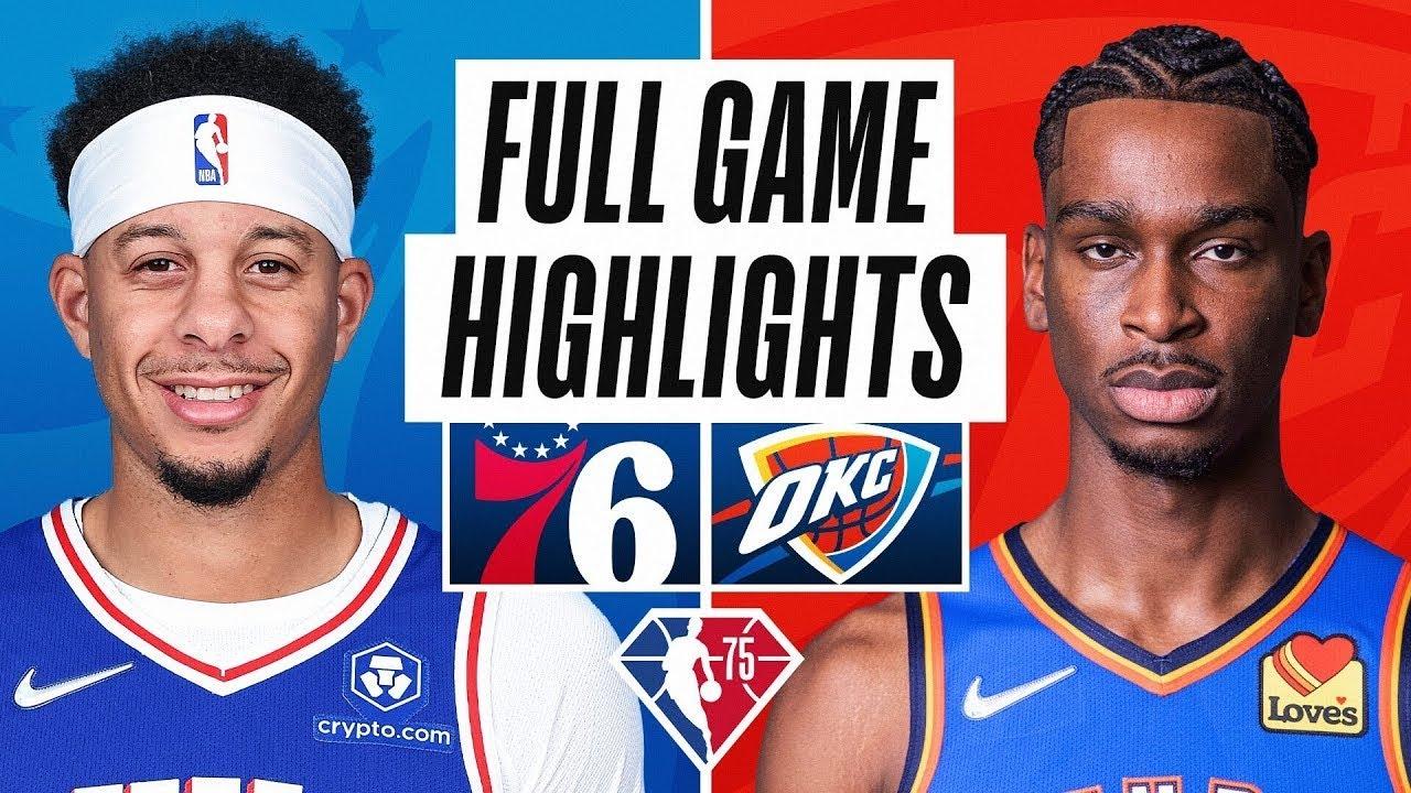 Download Philadelphia 76ers vs. Oklahoma City Thunder Full Game Highlights | NBA Season 2021-22