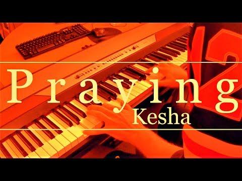 Praying (Kesha) Piano Cover