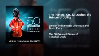 The Planets Op 32 Jupiter the Bringer of Jollity