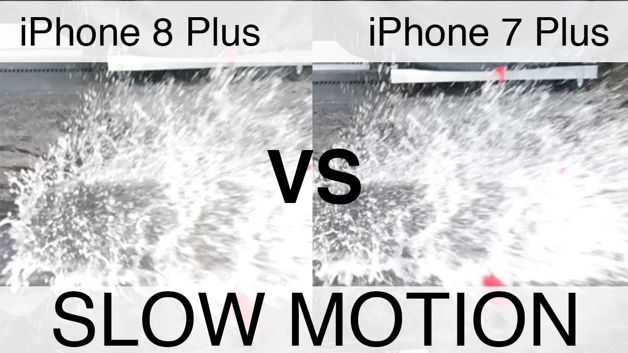 iphone slow motion iphone 8 plus vs iphone 7 plus motion test 3949