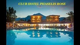 CLUB HOTEL PHASELIS ROSE Турция Кемер Текирова Обзор отеля