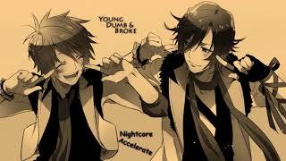 Young Dumb & Broke - Nightcore