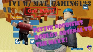 Roblox - Arsenal - Getting Pwnd by Mat_Gaming123