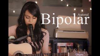 Sabrina Lopes - Bipolar