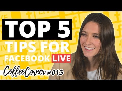 Top 5 Tips for Facebook Live   Coffee Corner 013   Video Marketing Insights