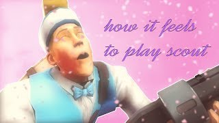How it FEELS to Play Scout in TF2