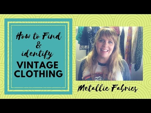 How to identify Vintage Fabrics part 1