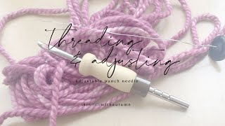 Adjustable Punch Needle – How To Thread And Adjust