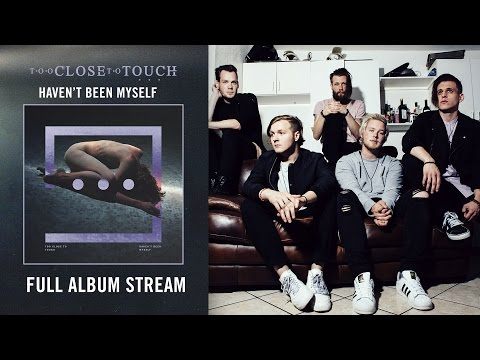 "Too Close To Touch - ""The Art of Eye Contact"" (Full Album Stream)"