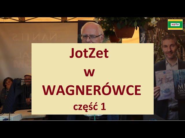 JotZet w Wagnerówce część 1 - ŚWIĘTO NIEZAPOMINAJKI - WAGNERÓWKA 2021