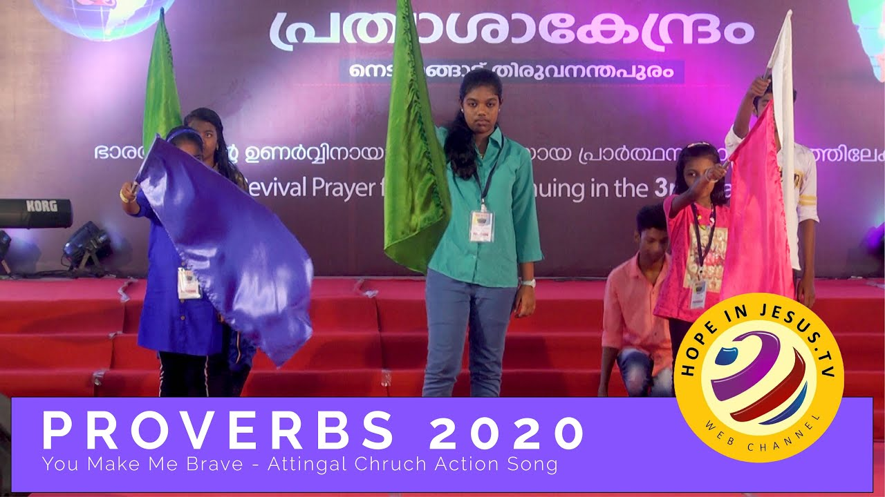 Attingal Church Action Song You Make Me Brave Proverbs 2020 Youtube