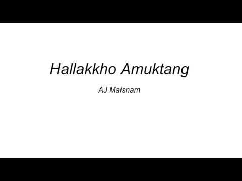 Hallakkho Amuktang Lyrics