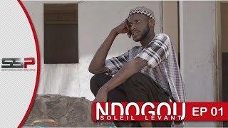 NDOGOU SOLEIL LEVANT - Episode 01 - 25 Avril 2020