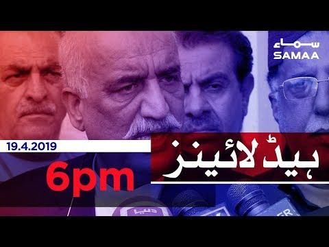 Samaa Headlines - 6PM - 19 April 2019