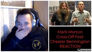 Mark Morton   Cross Off Feat Chester Bennington REACTION
