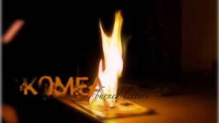 Komea - The Burned Letters