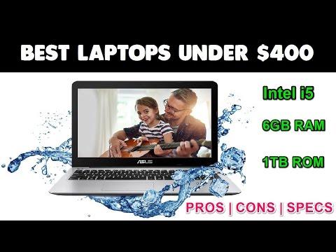 Best Laptops Under $400 [Gaming, I5, DDR4 RAM, Full HD]