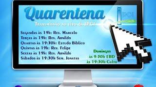 IP Central de Itapeva - Culto de Quarta feira a Noite - 08/04/2020