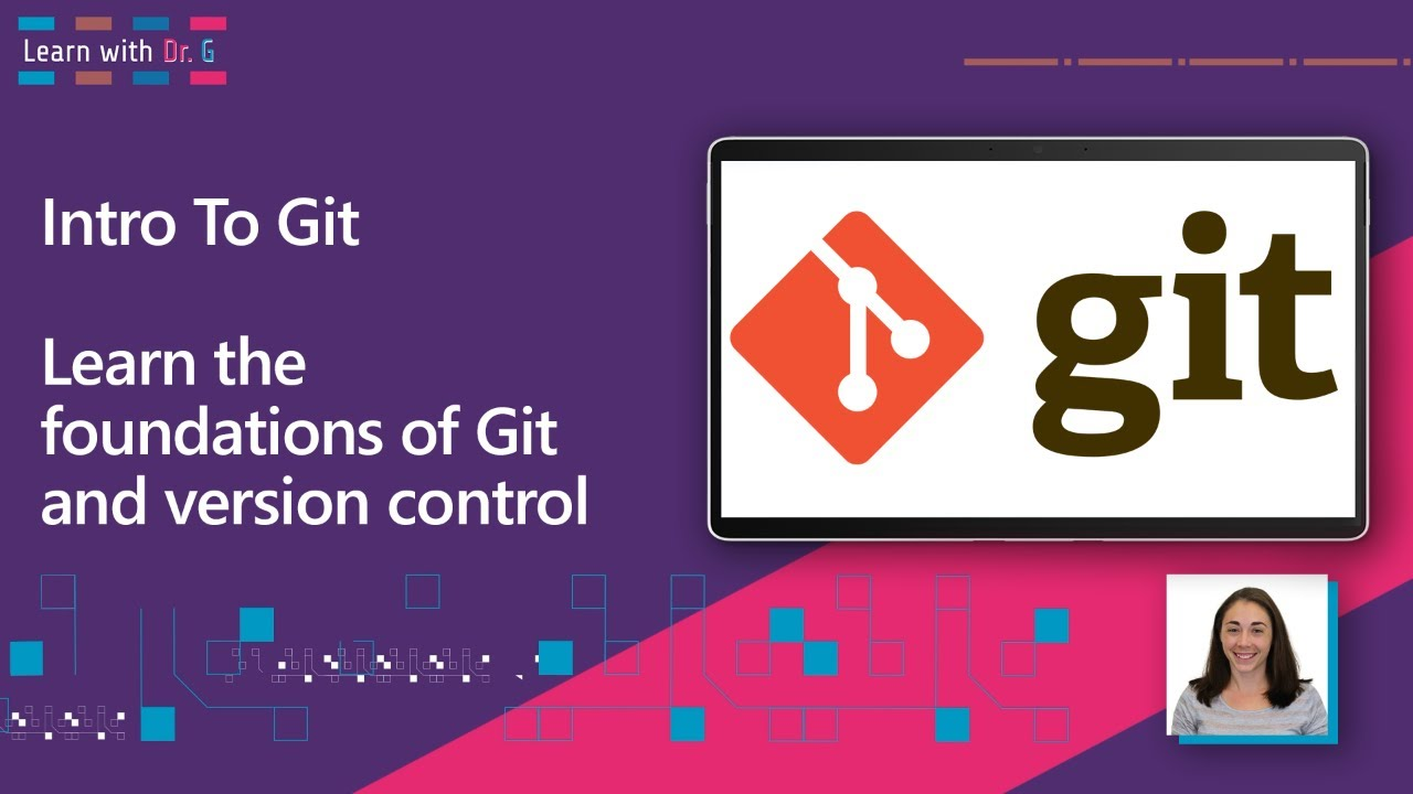 Intro To Git: Learn the Foundations of Git and Version Control