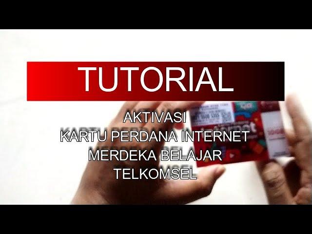 Cara Aktivasi Kartu Perdana Internet Merdeka Belajar Telkomsel 10 Gb Tutorial Youtube