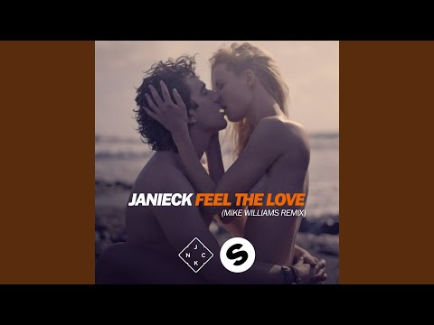 Feel The Love (Mike Williams Remix)