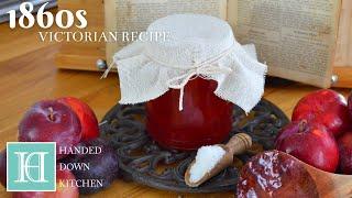 Plum Jam / 'To Preserve Plums' ◆ A Victorian Recipe