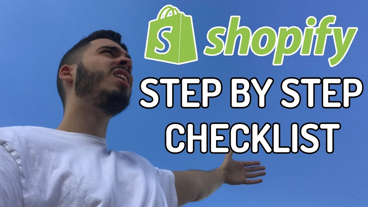 How To Start a Shopify Store Step By Step For Beginners (Checklist)