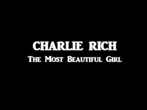 Charlie Rich + The Most Beautiful Girl + Lyrics / HQ