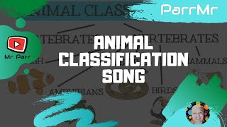 Animal (Classification) Song