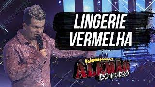 Alemão do Forró - Lingerie Vermelha [DVD Ao Vivo em Cariacica]
