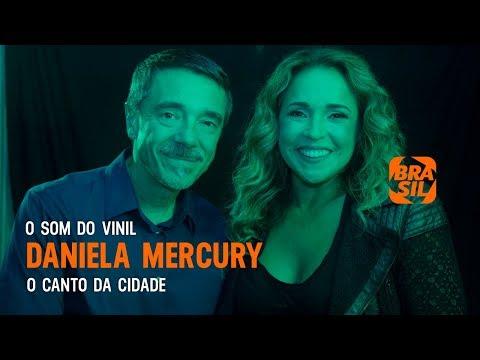 Daniela Mercury: O Canto Da Cidade L O Som Do Vinil