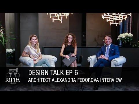 "DesignTalk Ep6 ""The Ultramodern"" con l&39;Arch Alexandra Fedorova"