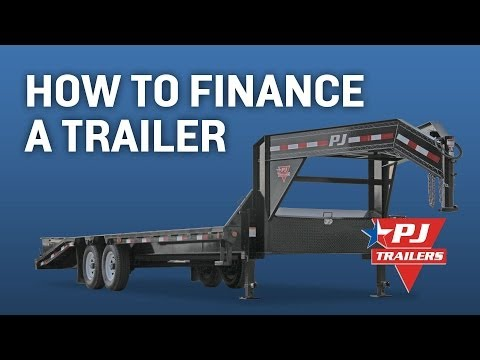 How to Finance a Trailer in 4 Easy Steps