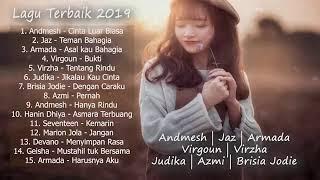 Lagu Indonesia Terbaru 2019   Admesh, Virzha, Armada, Virgoun, Brisia Jodie, Judika0