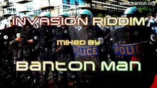 iNvasion Riddim mixed by Banton Man