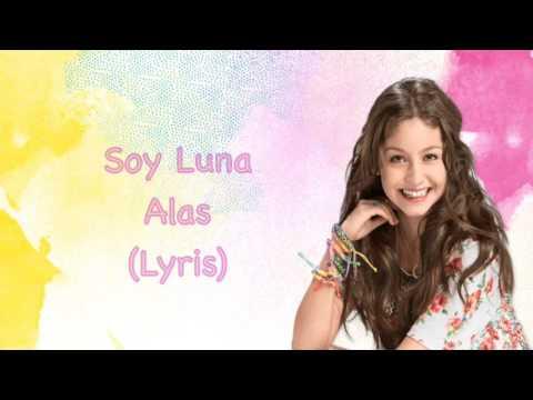 Soy Luna - Alas (Lyrics)