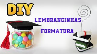 DIY: COMO FAZER LEMBRANCINHAS PARA FORMATURA | #diyfestas